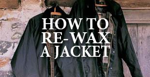 How To Re-Wax A Wax Jacket